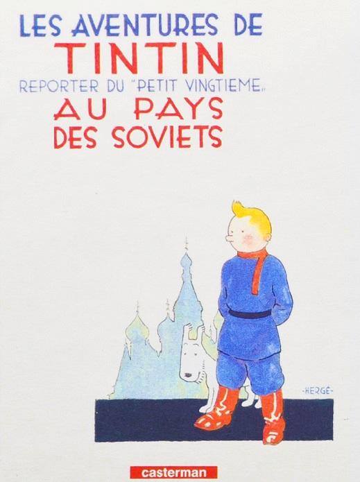 První Tintinovou výpravou byla cesta do Sovětského svazu