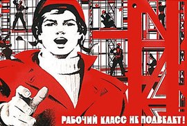 Rudá kam se podíváš. Připomeňte si komunistické plakáty, které se snad nikdy nevrátí