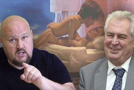 Fanoušek prezidenta: Chlapskej pokec s Milošem o sexu