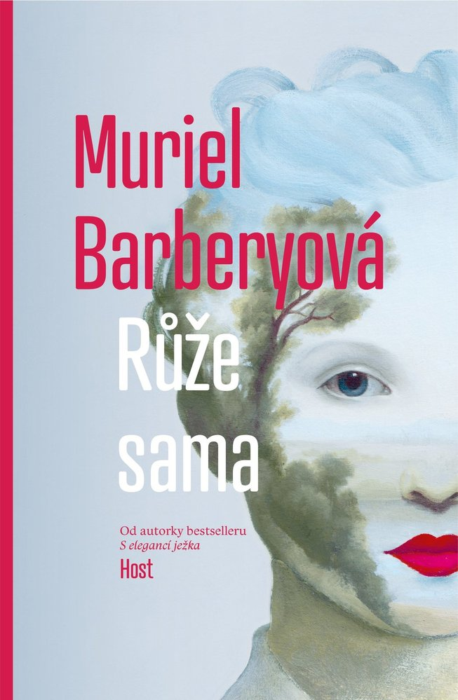 Kniha Růže sama – Muriel Barberyová, vydává nakladatelství Host Brno, 299 Kč