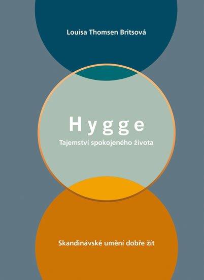Kniha Hygge - Tajemství spokojeného života Louisy Thomsen Britsové
