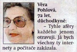 Před 22 lety Věra Pohlová navrhla zakázat ty internety