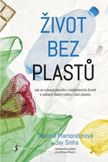 Život bez plastů – Plamondonová Chantal, 279 Kč, Knizniklub.cz