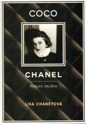 Lisa Chaney: Coco Chanel: Pohled zblízka, Eroika, doporučená cena 472 Kč