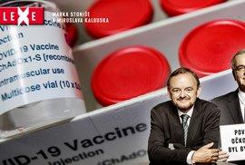 Kalousek: Nechci být rukojmím neočkovaných; Stoniš: Jenže i očkovaný může roznášet covid