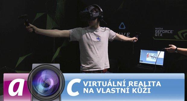 Ábíčko s kamerou: Virtuální realita na vlastní kůži
