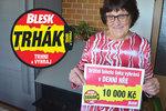 Jaroslava (66) vyhrála v Trháku 10 tisíc! Radostí jsem nemohla spát, přiznala