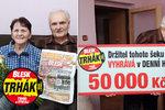 Na Vlastu (70) z Pelhřimova se v Trháku usmálo štěstí: 50 tisíc za věrnost!