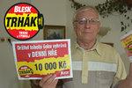 Jiří (76) z Perninku si trhnul 10 tisíc! Vyrazilo mně to dech!