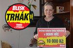 Hanka (55) ze Sázavy zabodovala v Trháku a těší se: 10 tisíc mi zkrášlí chalupu