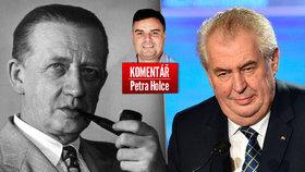 Komentář: Soud o Peroutku a Hitlera nalije Zemanovi jeho vlastního vína