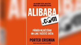 Recenze: Alibaba prožívá americký sen. Obchoduje na webu s čínskou vládou v zádech