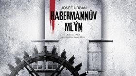 Recenze: Habermannův mlýn - čeští »vlastenci« se mstili na ženách a dětech