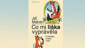 Recenze: Co mi liška vyprávěla jsou 100 let staré pohádky, které nikdy neomrzí