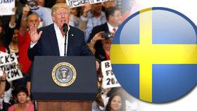 """Trump lituje Švédy kvůli teroru. """"Co kouří?"""" diví se Švédsko, kde se nic nestalo"""