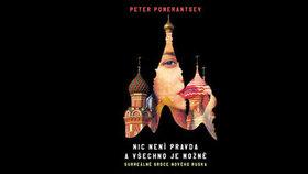 Recenze: Putin jako loutkoherec - odhalená tvář Ruska, kde pravda neexistuje