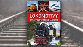 Recenze: Kniha lokomotivy vás provede po kolejích historie vlaků