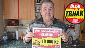 Jaromír Bordovský (56) z Bordovic trhnul 10 000 Kč a říká: Výhra je veliká jako můj důchod!