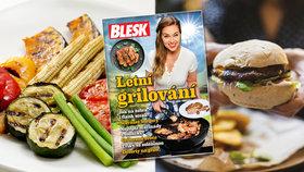 Kuchařka Letní grilování ZDARMA v Blesku: Recepty na šťavnaté burgery, marinády i křupavou zeleninu