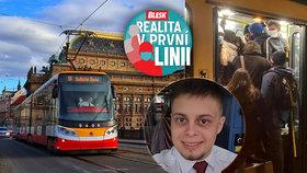 """Realita v první linii: Projížděl jsem městem duchů, říká tramvaják David (21). Lidé už se chovají """"normálně"""""""