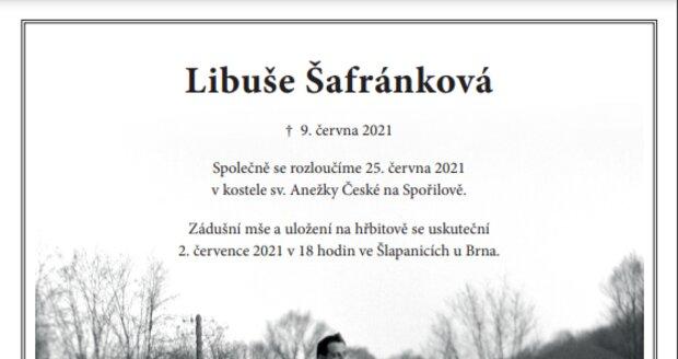 Rodina Libuše Šafránkové zveřejnila smuteční oznámení