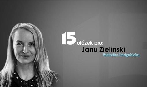 15 otázek pro: Design zlepšuje život, říká Jana Zielinski