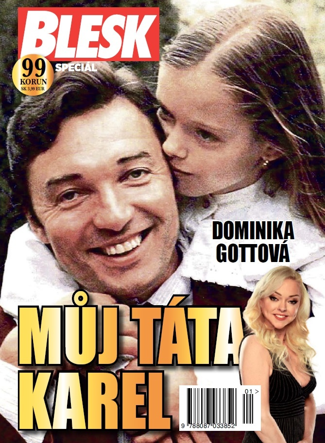 Dominika Gottová: Můj táta Karel