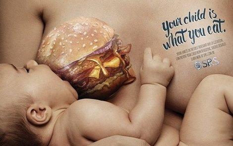 Šokující reklamní kampaň varuje rodičky před následkem jejich stravování v průběhu těhotenství a kojení.