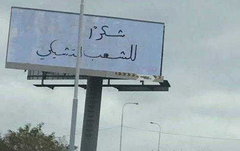 To není poutač někde v Bagdádu, ale v Česku!