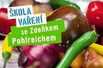 Albert Škola vaření se Zdeňkem Pohlreichem: Co v červenci nechybí v mé kuchyni