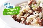 Albert škola vaření Zdeňka Pohlreicha: Nejčastější chyby při přípravě hub