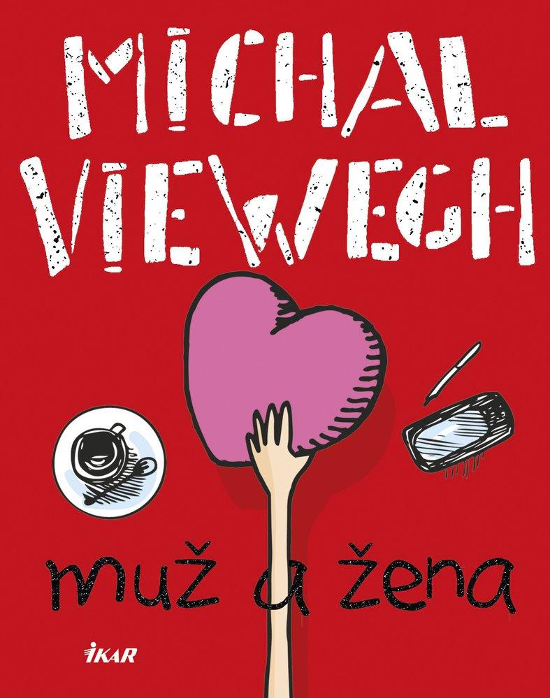 Obálka nové knihy Michala Viewegha