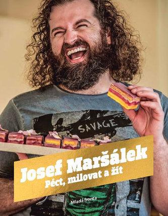 Josef Maršálek se proslavil svými dezerty v zahraničí a nyní vydal autobiografickou knihu s recepty. Koupíte jí od 359 Kč.