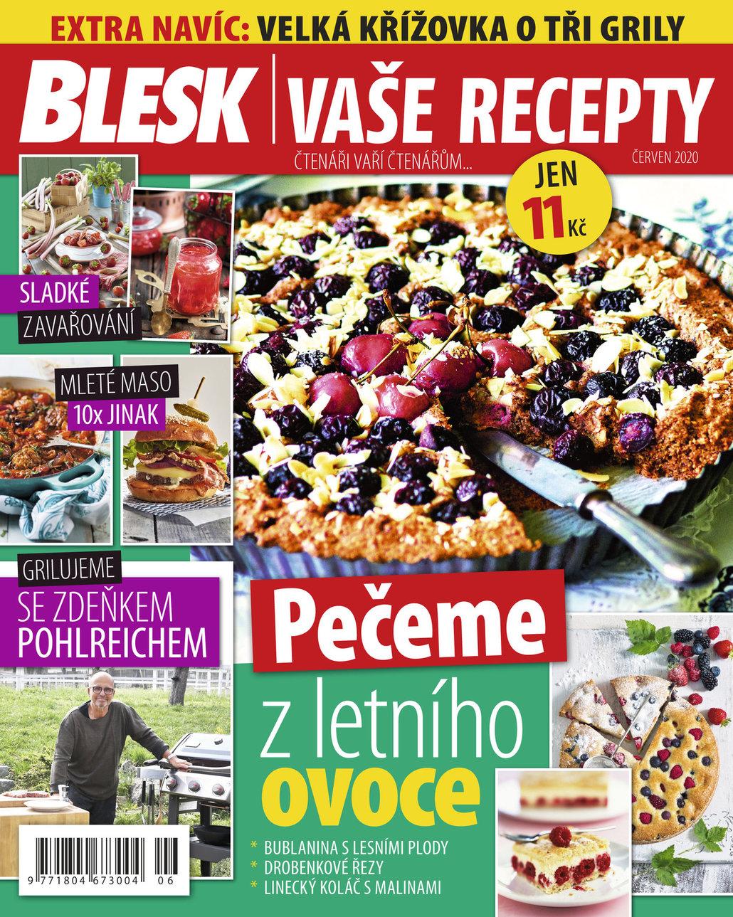 Už máte červnové číslo časopisu Blesk Vaše recepty?
