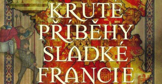 Sladká i krutá Francie českýma očima: Za mušketýry i pod železnou masku
