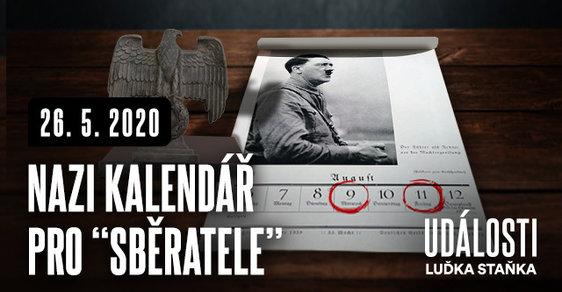 """Kalendář s Hitlerem a jeho partou potěší každého správného """"sběratele"""""""