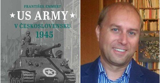 US Army v Československu 1945 aneb Díky, Ameriko!