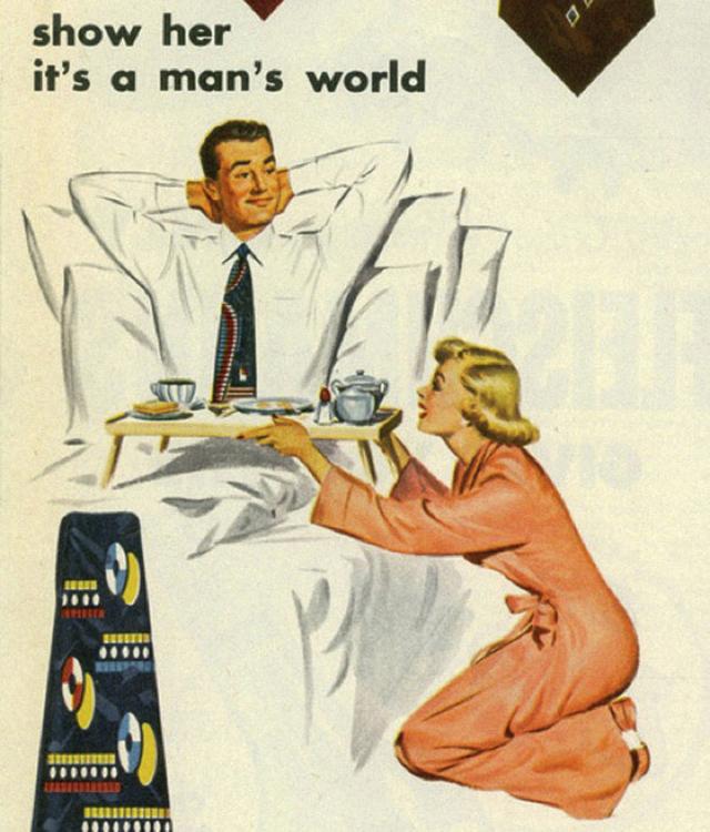 16. Muž leží v posteli a žena mu nese snídani: Ukaž ji, že svět patří mužům.