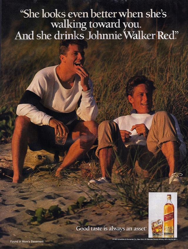 25. Reklama na whisky: Vypadá ještě lépe, když kráčí směrem k vám a pije Johnnie Walker Red.