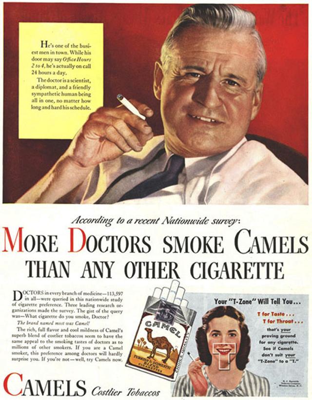 10. Reklama na cigarety Camel: Výsledek národní ankety - více doktorů kouří značku Camel než ostatní cigarety.