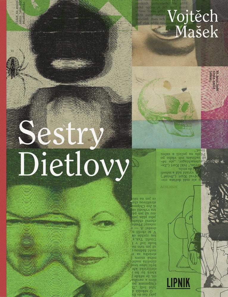 5014102 sestry-dietlovy-vojtech-masek-nakladatelstvi-lipnik-v1.jpg v 1 1501adc51c