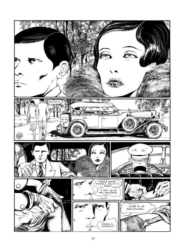Kniha přináší kompletní komiksovou adaptaci obou zakazovaných, zabavovaných a tajně šířených románů – včetně dodatku