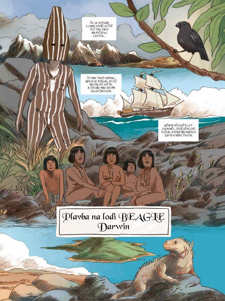 Když začínající přírodovědec Charles Darwin nastoupil 27. prosince 1831 na palubu lodi HMS Beagle, neměl nejmenší tušení o tom, že ho čeká pět let trvající cesta napříč světovými oceány.