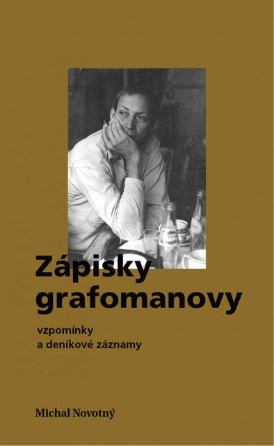 Obálka Zápisků grafomanových Michala Novotného