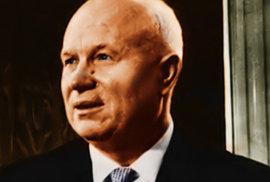 Z pastevce vůdcem Sovětského svazu. Nikita Chruščov přivedl svět na pokraj jaderné …