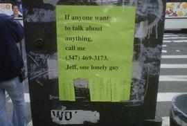 Osamělý Newyorčan Jeff vyvěsil na ulice své číslo. Ozvaly se mu desítky tisíc lidí