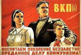 Vychováváme pokolení, neochvějně oddané komunismu!