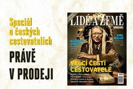 Vychází první historický speciál Lidé a Země Velcí čeští cestovatelé