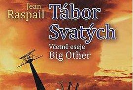 Obálka druhého českého vydání románu Tábor svatých z pera Jeana Raspaila