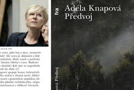 Nová kniha Adély Knapové Předvoj: Dny lámání chleba i vazu. Budoucnost, nebo dnešek?